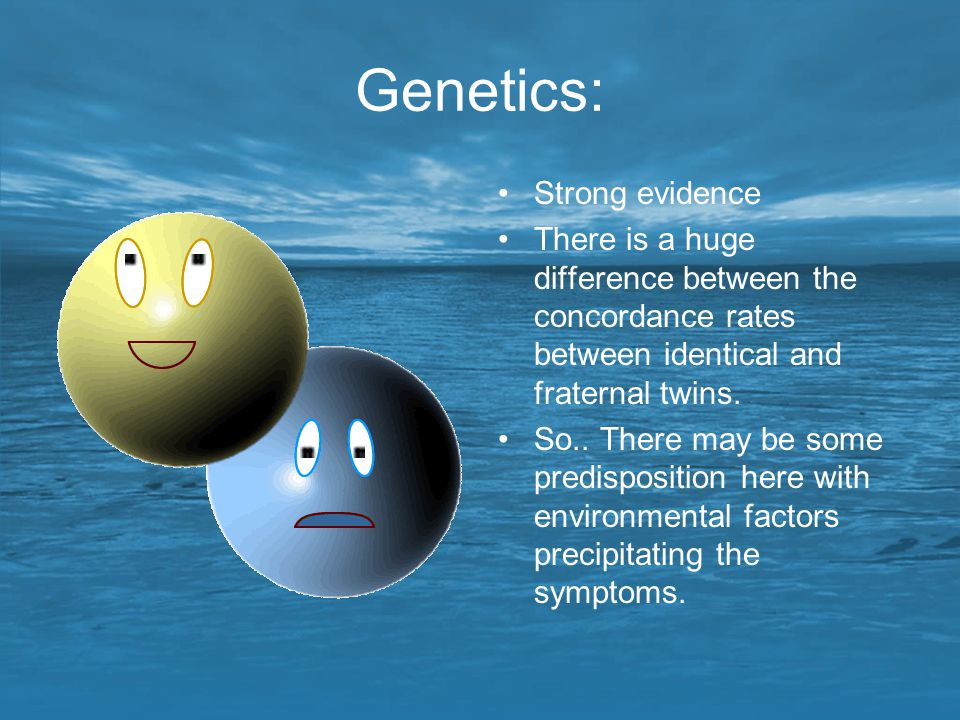 Genetics: Strong evidence