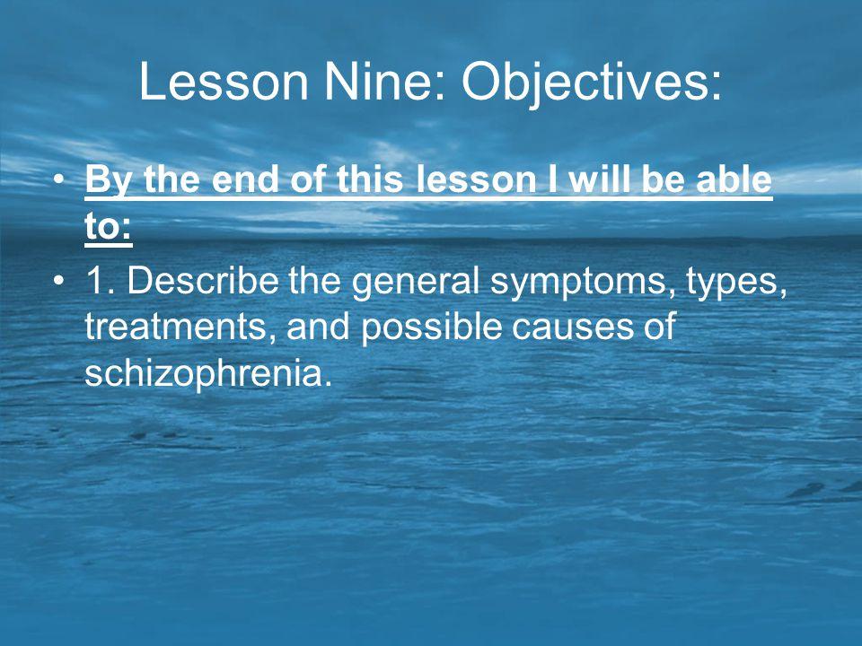 Lesson Nine: Objectives: