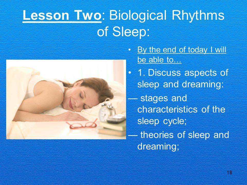 Lesson Two: Biological Rhythms of Sleep: