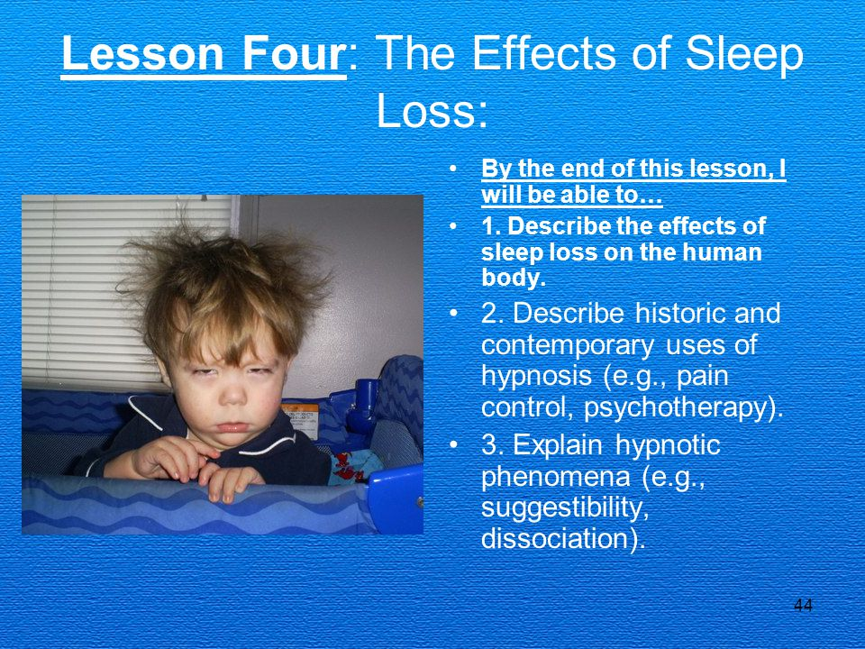 Lesson Four: The Effects of Sleep Loss: