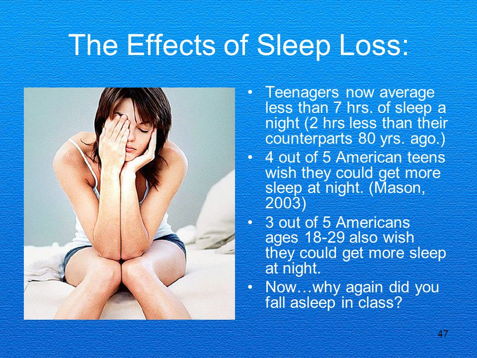 The Effects of Sleep Loss:
