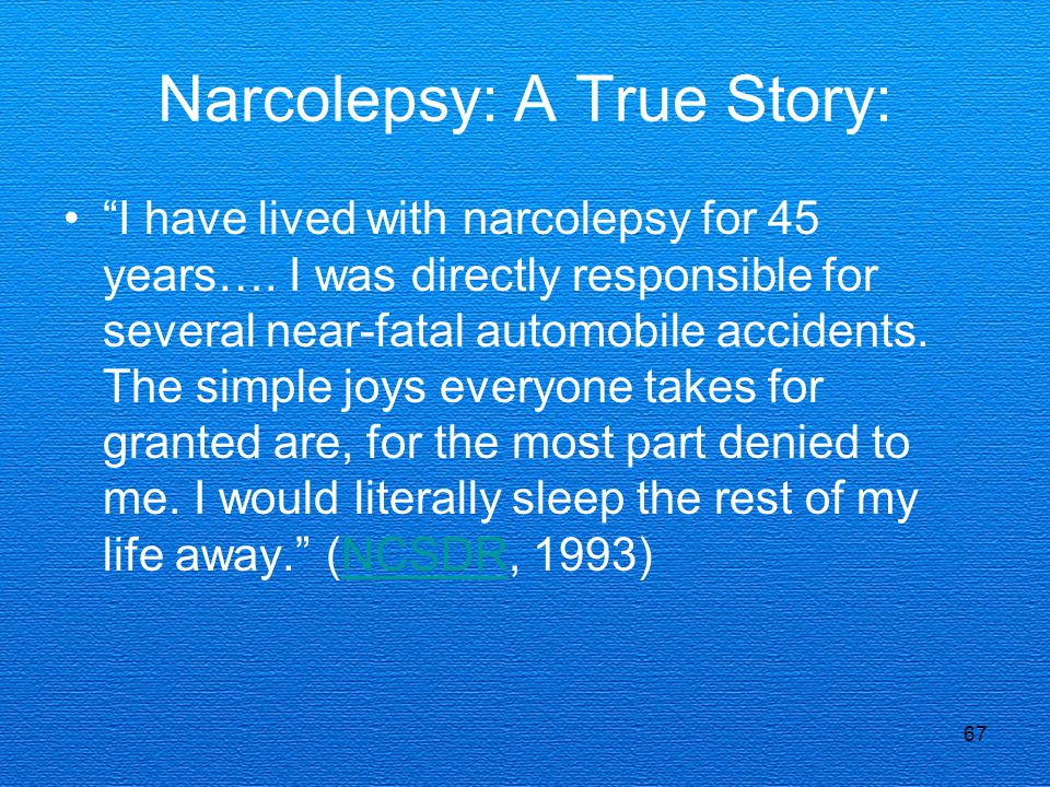 Narcolepsy: A True Story: