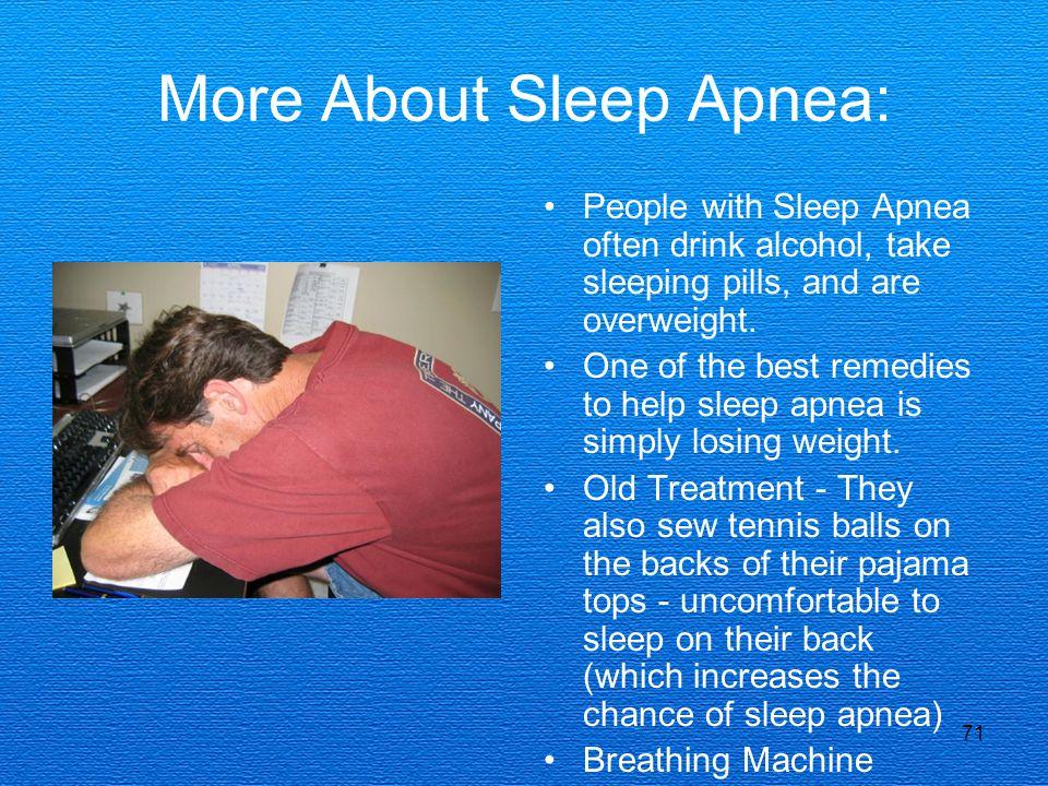 More About Sleep Apnea: