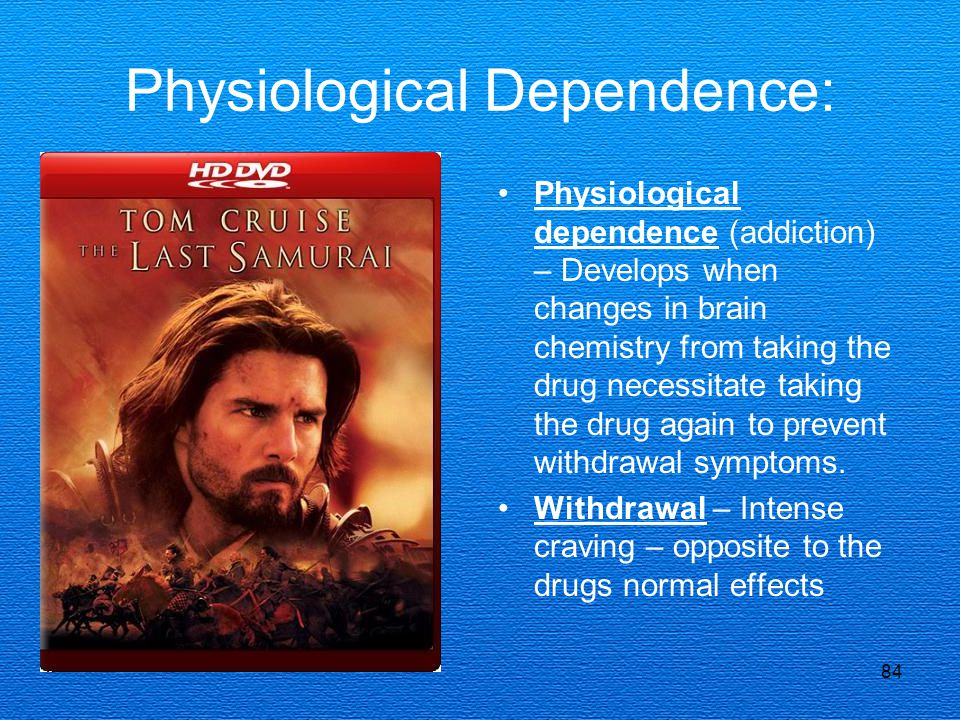 Physiological Dependence: