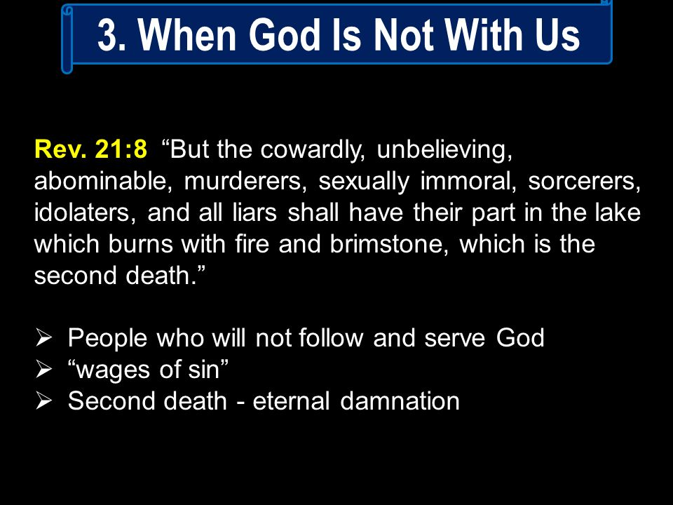 3. When God Is Not With Us
