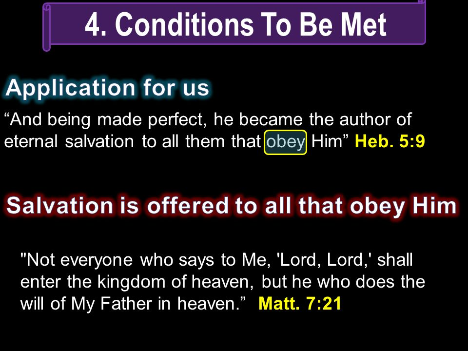 Salvation is offered to all that obey Him