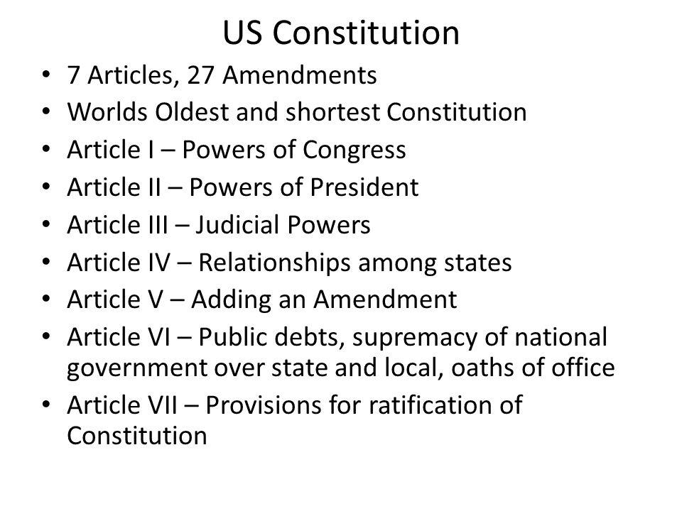 US Constitution 7 Articles, 27 Amendments