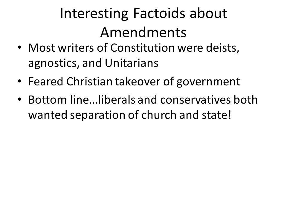 Interesting Factoids about Amendments