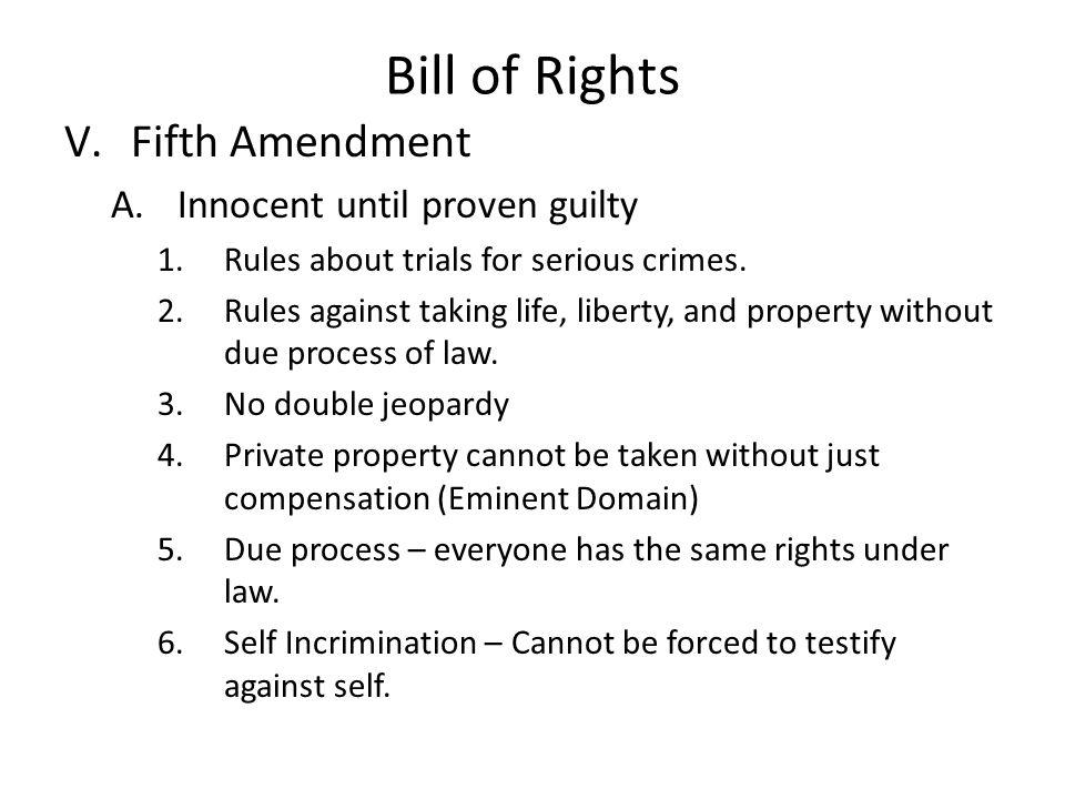 Bill of Rights Fifth Amendment Innocent until proven guilty