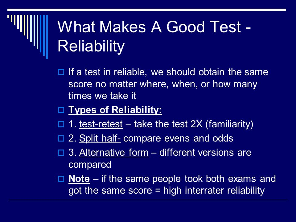 What Makes A Good Test - Reliability