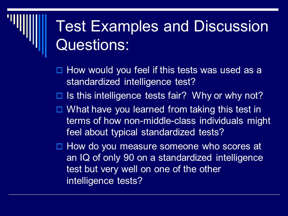 Test Examples and Discussion Questions: