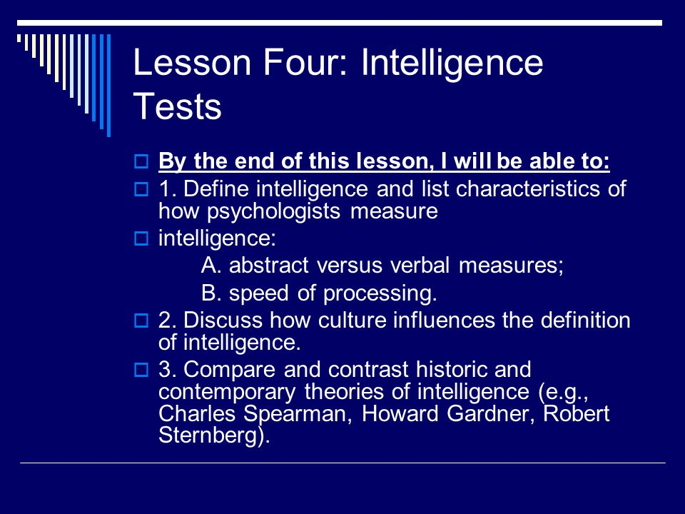 Lesson Four: Intelligence Tests
