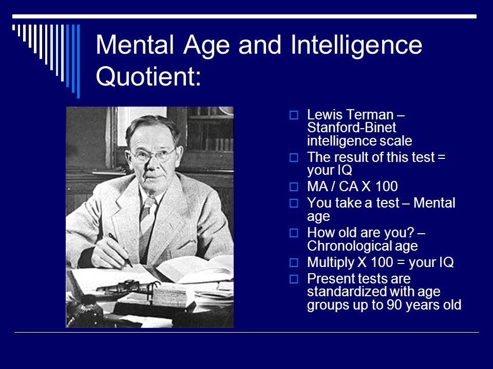 Mental Age and Intelligence Quotient:
