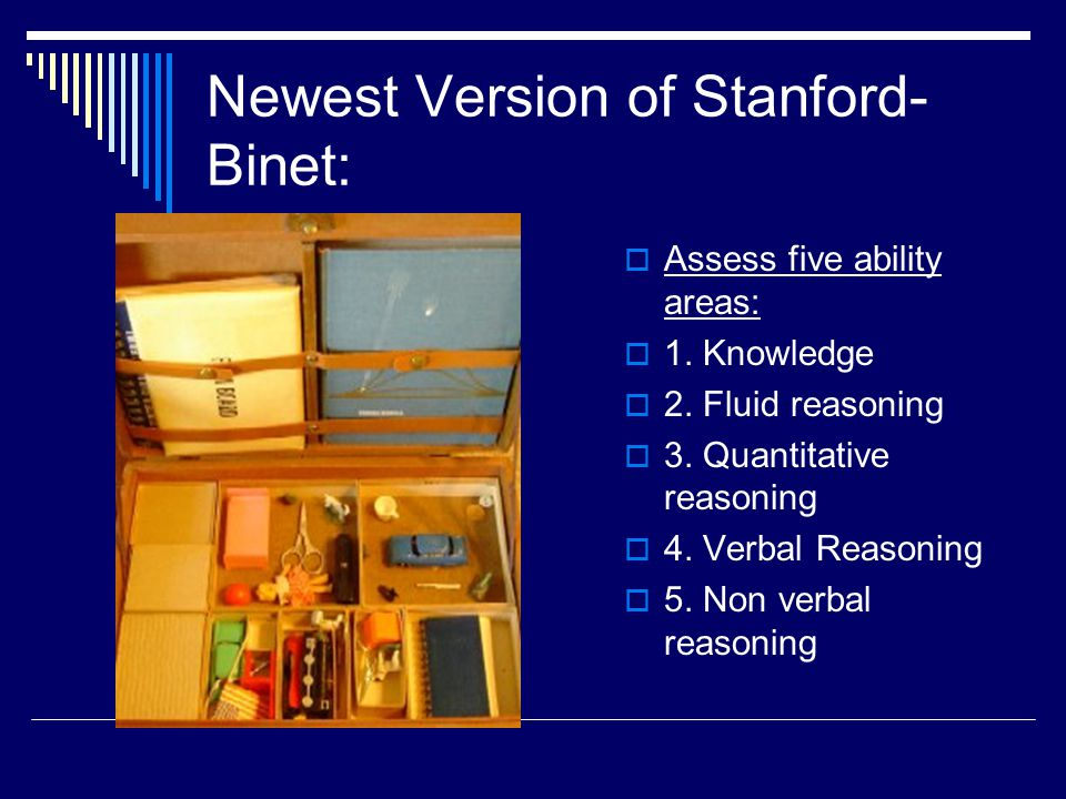 Newest Version of Stanford-Binet: