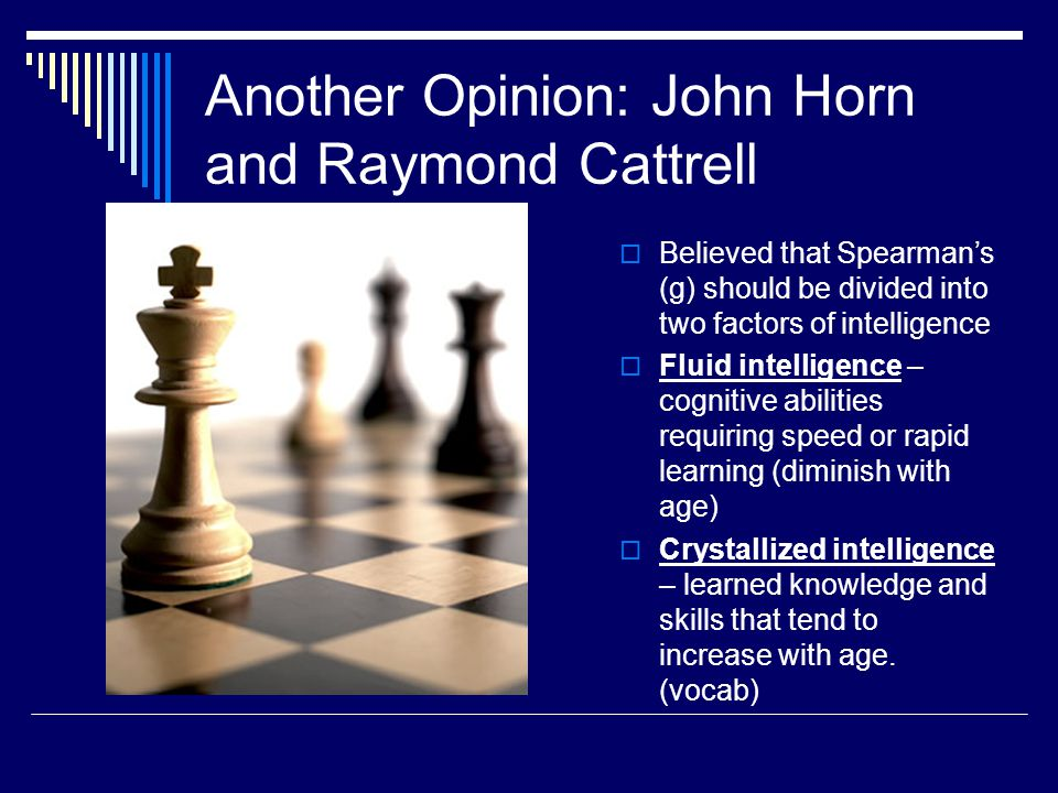 Another Opinion: John Horn and Raymond Cattrell