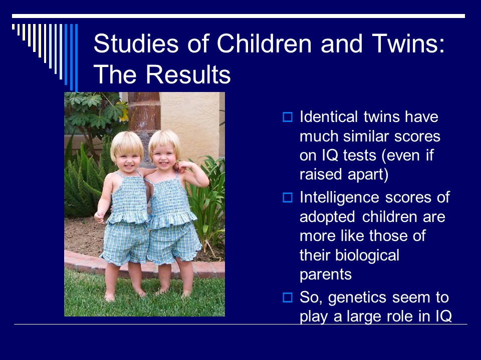 Studies of Children and Twins: The Results