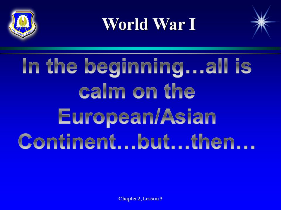 In the beginning…all is calm on the European/Asian Continent…but…then…