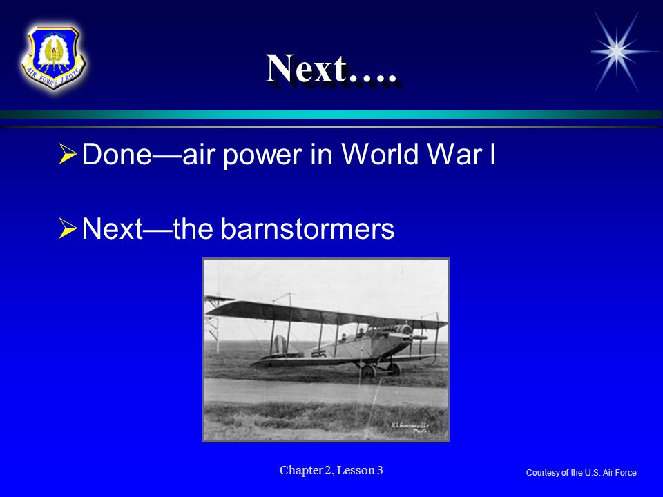 Next…. Done—air power in World War I Next—the barnstormers