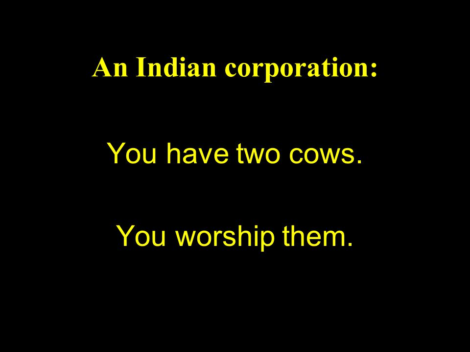 An Indian corporation: