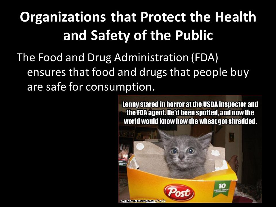 Organizations that Protect the Health and Safety of the Public