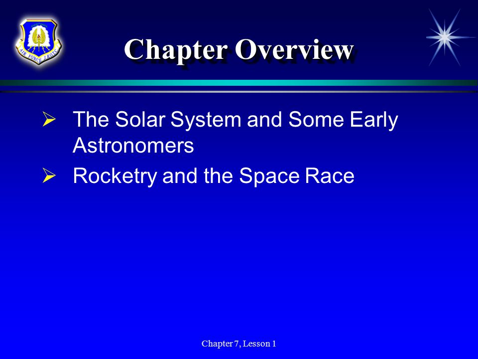 Chapter Overview The Solar System and Some Early Astronomers