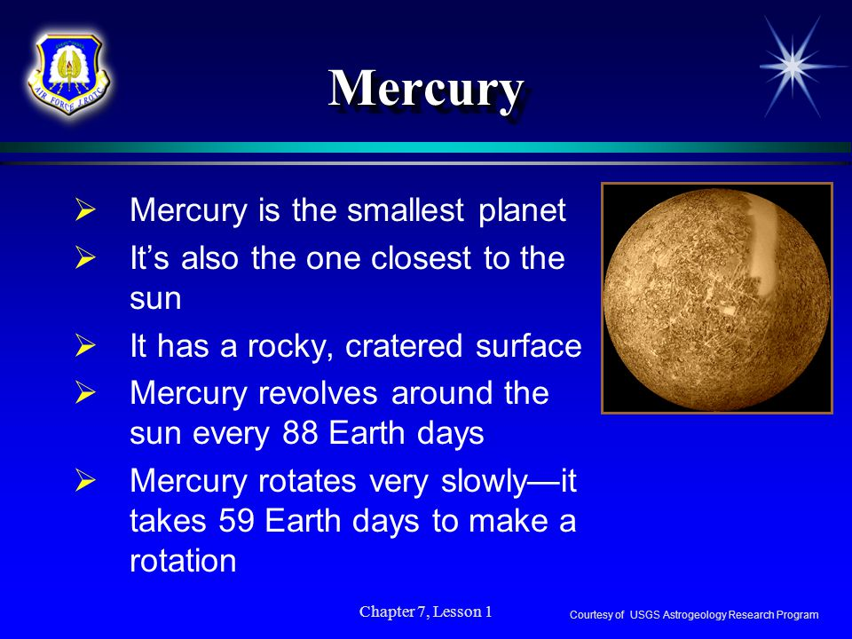 Mercury Mercury is the smallest planet
