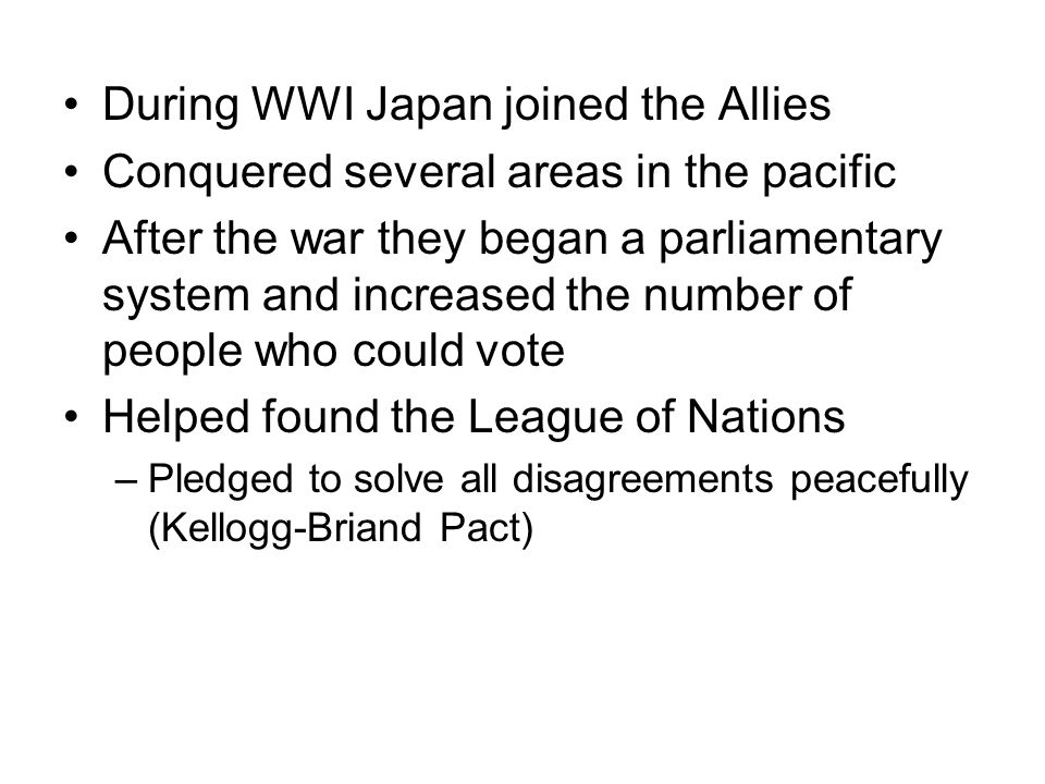 During WWI Japan joined the Allies