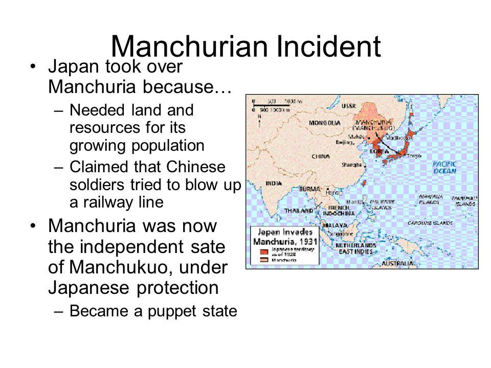 Manchurian Incident Japan took over Manchuria because…
