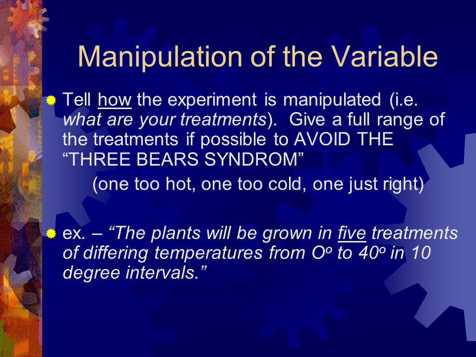 Manipulation of the Variable