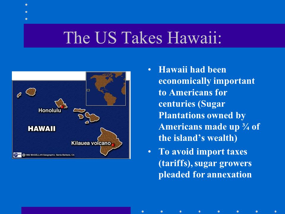 The US Takes Hawaii: