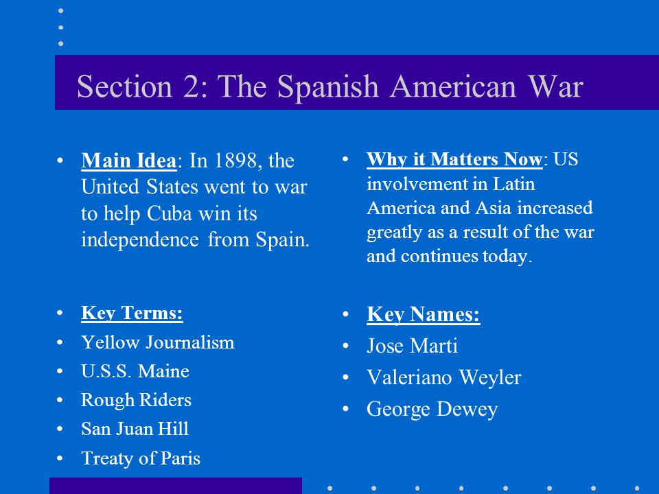 Section 2: The Spanish American War