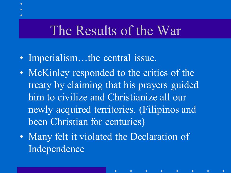 The Results of the War Imperialism…the central issue.