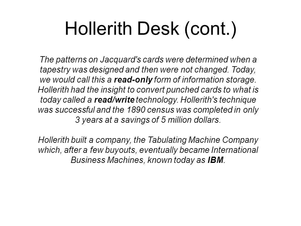 Hollerith Desk (cont.)