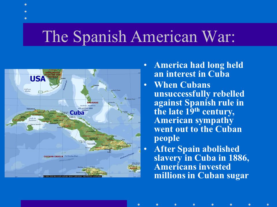 The Spanish American War: