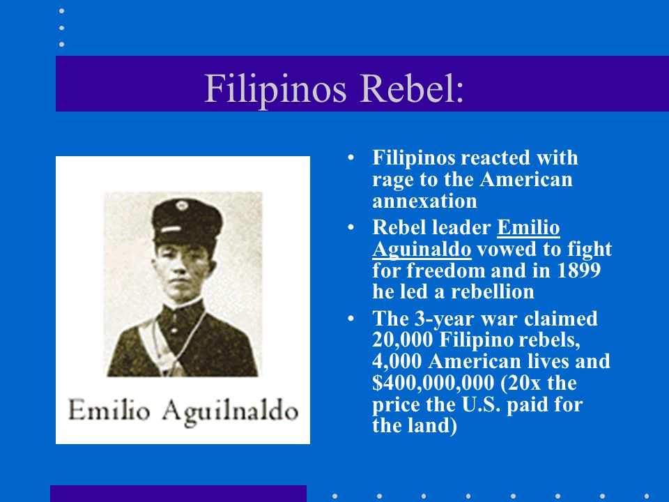 Filipinos Rebel: Filipinos reacted with rage to the American annexation.