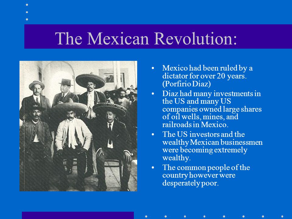 The Mexican Revolution: