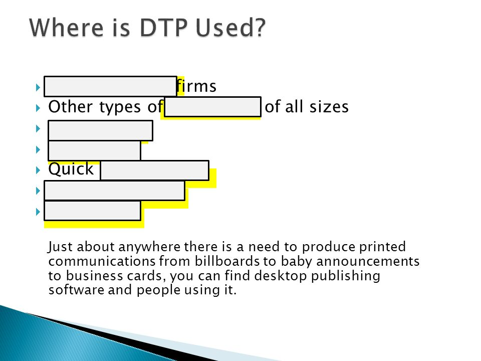 Where is DTP Used Graphic design firms