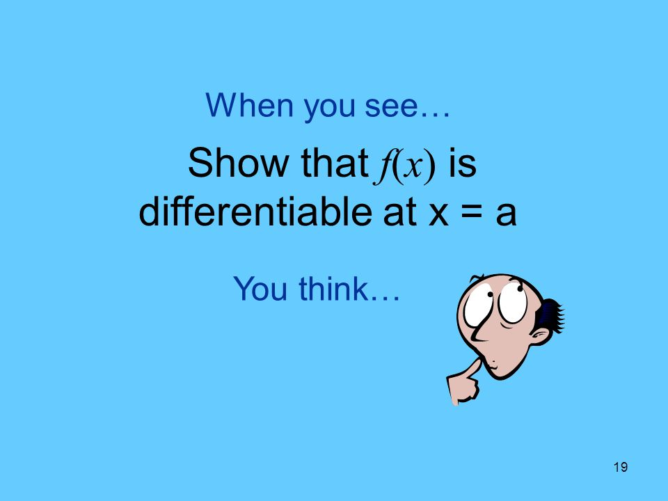 Show that f(x) is differentiable at x = a