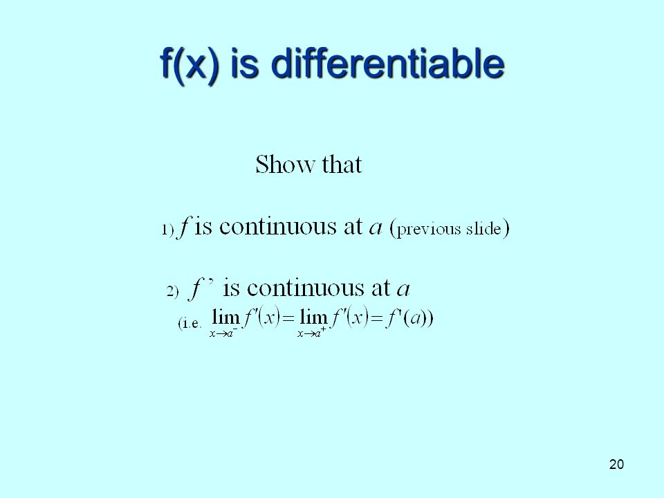 f(x) is differentiable