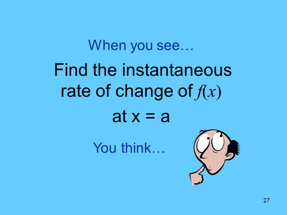 Find the instantaneous rate of change of f(x)