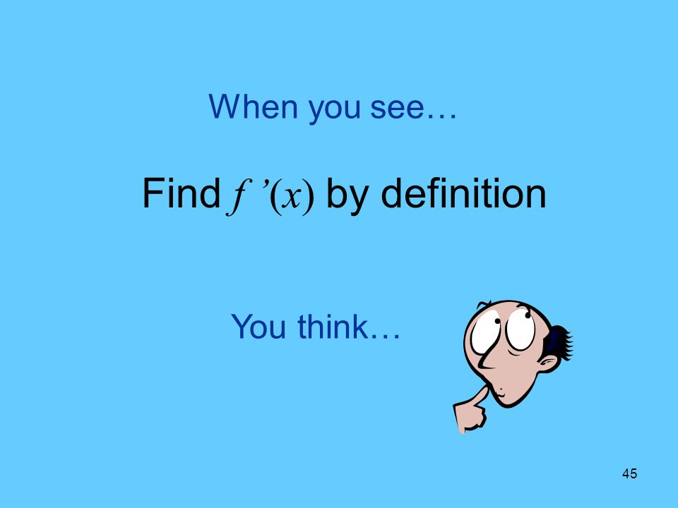 Find f '(x) by definition