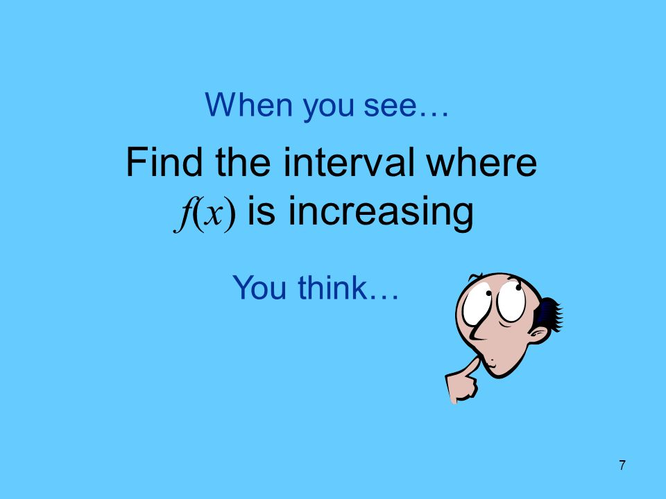 Find the interval where f(x) is increasing