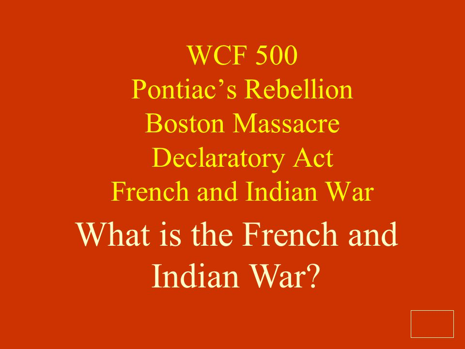What is the French and Indian War