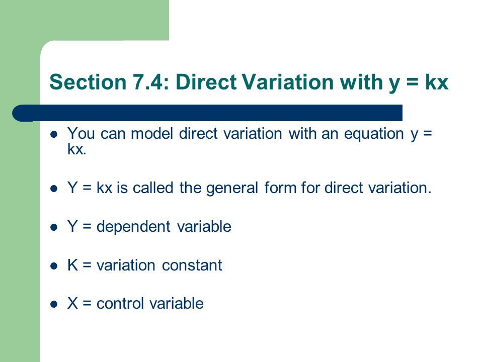 Section 7.4: Direct Variation with y = kx