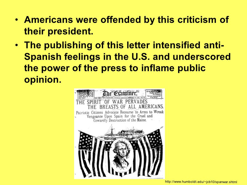 Americans were offended by this criticism of their president.
