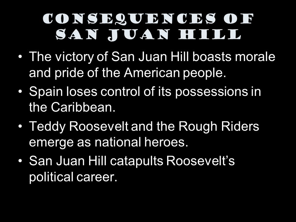 Consequences of San Juan Hill