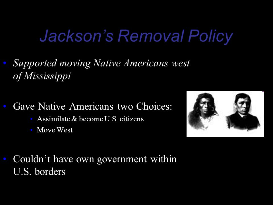 Jackson's Removal Policy