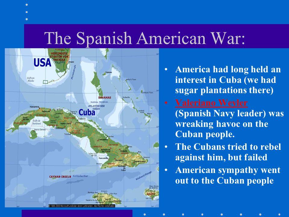 The Spanish American War: