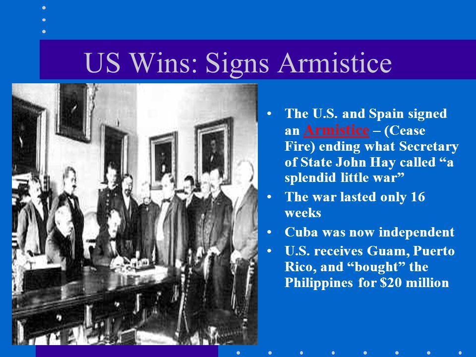 US Wins: Signs Armistice