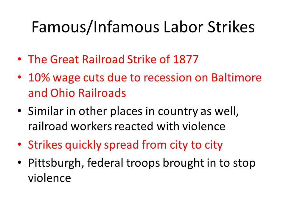 Famous/Infamous Labor Strikes